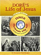 Doré's Life of Jesus CD-ROM and Book (Dover Electronic Clip Art)