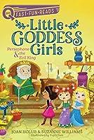 Persephone & the Evil King: Little Goddess Girls 6 (QUIX)