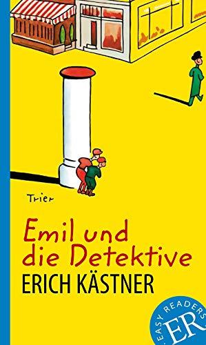 Emil und die Detektive: Deutsche Lektüre für das GER-Niveau A2 (Easy Readers (DaF))