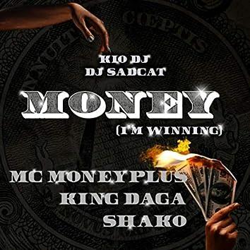 Money (I'm Winning) Remix