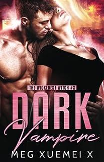 Dark Vampire (The Wickedest Witch) (Volume 2)