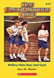 The Baby-Sitters Club #59: Mallory Hates Boys (and Gym) (Baby-sitters Club (1986-1999))