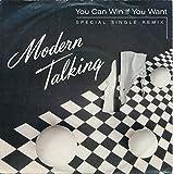 You Can Win If You Want - Modern Talking - Single 7