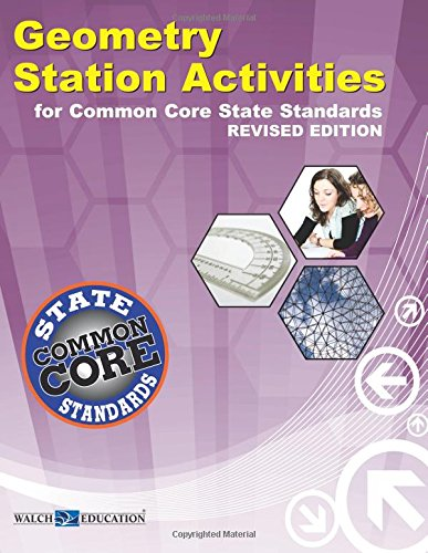 Common Core State Standards Station Activities Geometry Revised Edition