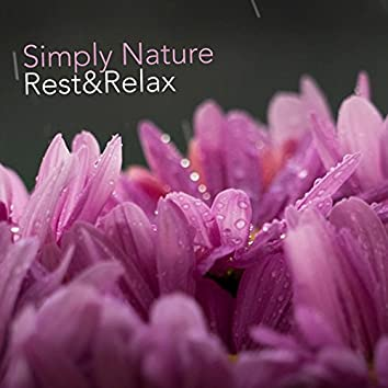 Simply Nature: Relax & Rest