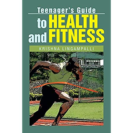 fitness nutrition Teenager's Guide to Health and Fitness