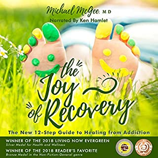 The Joy of Recovery: The New 12 Step Guide to Recovery from Addiction  audiobook cover art