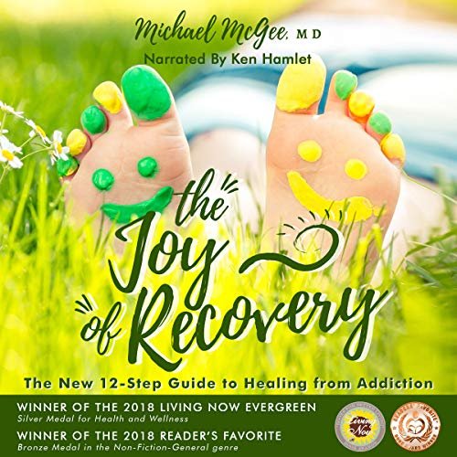 The Joy of Recovery: The New 12 Step Guide to Recovery from Addiction                    By:                                                                                                                                 Michael McGee MD                               Narrated by:                                                                                                                                 Ken Kamlet                      Length: 12 hrs and 47 mins     1 rating     Overall 5.0
