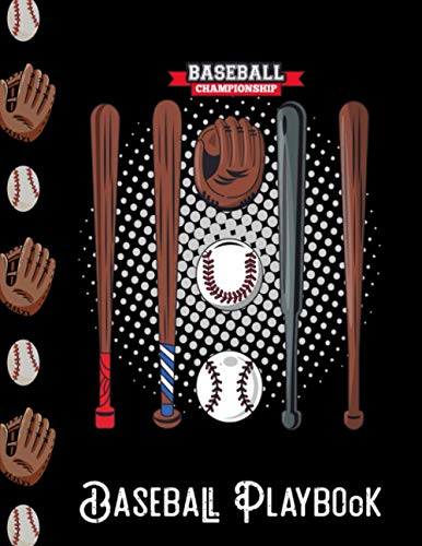 Baseball championship - Baseball Playbook: 8.5*11/Draw your Plays and Drills in this Blank Baseball Field Diagram Coaching Notebook / Gifts for Baseball Coaches and Players