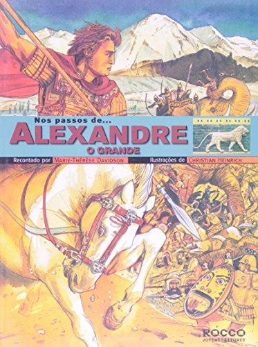 Nos passos... de Alexandre, O Grande