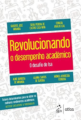 Revolucionando o Desempenho Acadêmico - O desafio de Isa