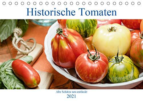 Historische Tomaten - Alte Schätze neu entdeckt (Tischkalender 2021 DIN A5 quer)