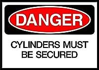 Cylinders Must Be Secured Danger 注意看板メタル安全標識壁パネル注意マー表示パネル金属板のブリキ看板情報サイン