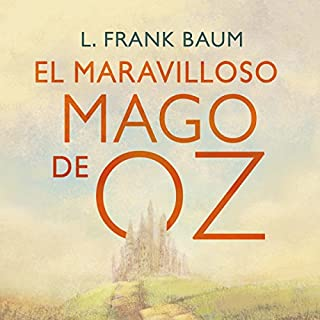 El maravilloso mago de Oz [The Wonderful Wizard of Oz] audiobook cover art