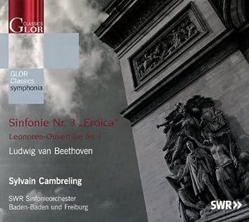 Beethoven: Symphonie No. 3 / Leonoren-Ouverture No. 1