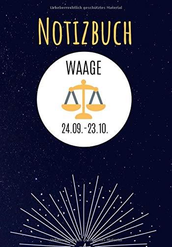 Notizbuch Waage: Sternzeichen Notizbuch Waage - ca. 124 leeren Seiten (liniert) - Tagebuch, Haushaltsbuch, Schreibheft, Büro, Notizen, Taschenbuch, Horoskop, Astronomie