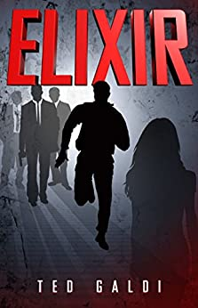 Elixir: A techno crime thriller by [Ted Galdi]