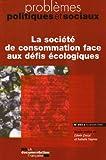 La société de consommation face aux défis écologiques - Tome 954