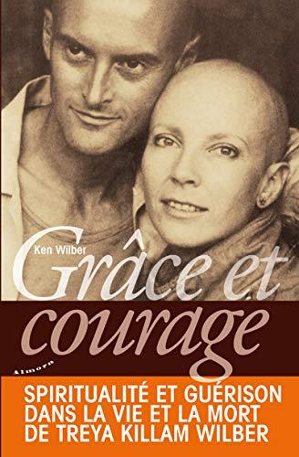 Grâce et courage