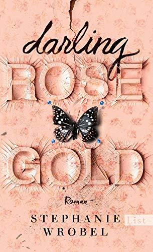 Buchseite und Rezensionen zu 'Darling Rose Gold: Roman' von Stephanie Wrobel
