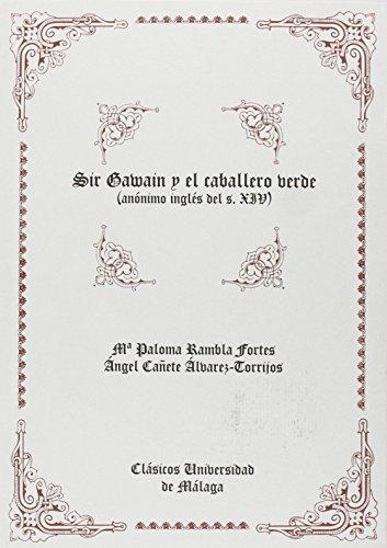 Sir Gawain y el caballero verde (Anónimo inglés del s. XIV) (Clásicos Universidad de Málaga) de RAMBLA (1 sep 2004) Tapa blanda