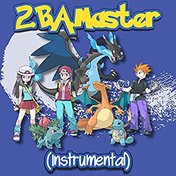 2.B.A. Master (Instrumental)