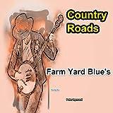 Farm Yard Blue's