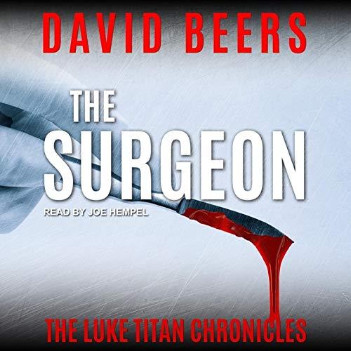 The Surgeon (The Luke Titan Chronicles)