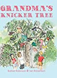 Grandma's Knicker Tree (The Grandma Series, 1)