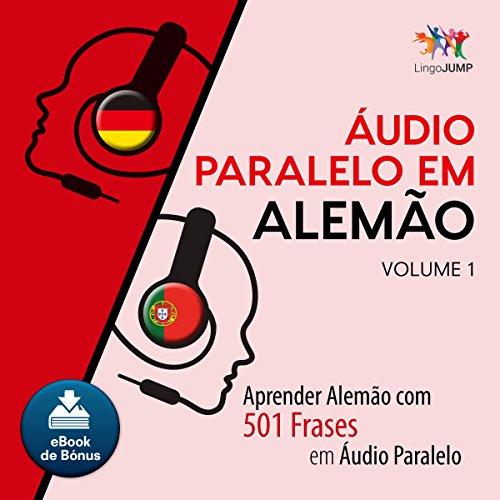 Áudio Paralelo em Alemão - Aprender Alemão com 501 Frases em Áudio Paralelo [Parallel Audio in German - Learn German with 501 Phrases in Parallel Audio] Titelbild
