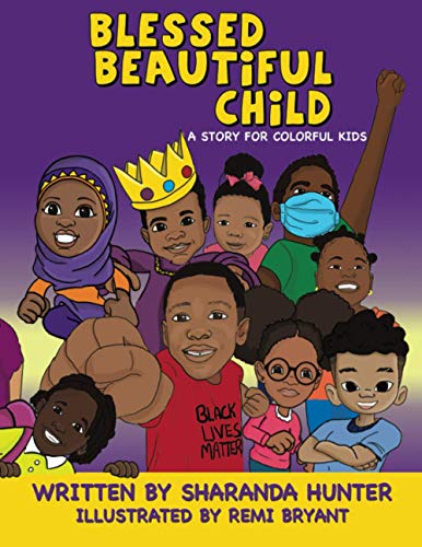 Compare Textbook Prices for Blessed Beautiful Child  ISBN 9798709115415 by Hunter, Sharanda,Bryant, Remi