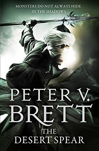 The Desert Spear: The Demon Cycle Book 2