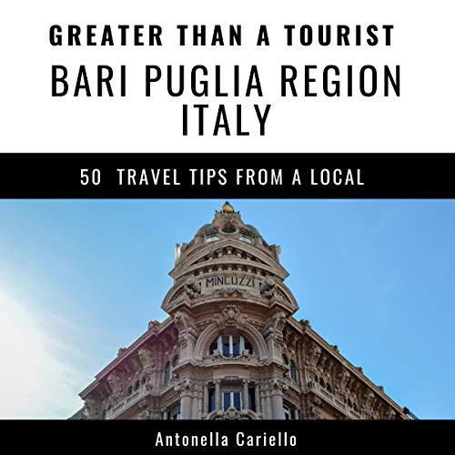 Couverture de Greater Than a Tourist: Bari, Puglia Region, Italy