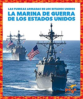 La Marina de Los Estados Unidos (U.S. Navy)