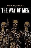 The Way of Men - Jack Donovan