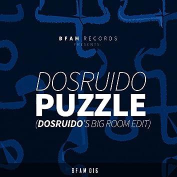 Puzzle (Dosruido's Big Room Edit)