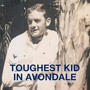 Toughest Kid in Avondale