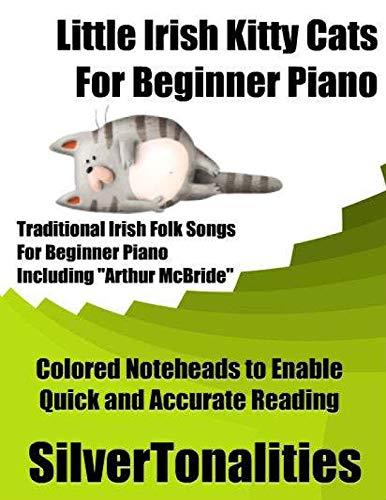 Little Irish Kitty Cats for Beginner Piano