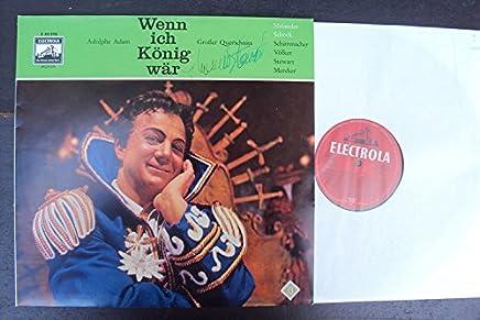 Wenn ich König wär - Großer Querschnitt - Signiert - Signed Thomas Stewart auf dem Cover. Ernst Märzendorfer, Völker, Melander, Stewart, Schock, Schirrmacher. WCLP 674 Mono