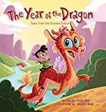 The Year of the Dragon: Tales from the Chinese Zodiac (English Edition)