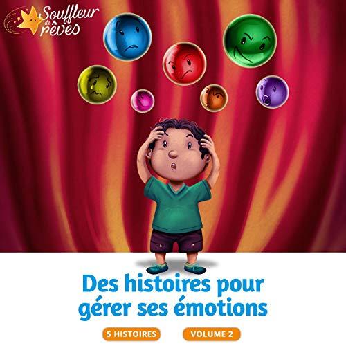 Couverture de Des histoires pour gérer ses émotions 2