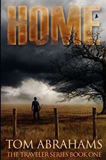Home: A Post Apocalyptic/Dystopian Adventure