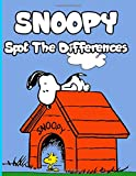 Snoopy Spot The Difference: Unofficial High Quality Snoopy Adults Picture Puzzle Activity Books