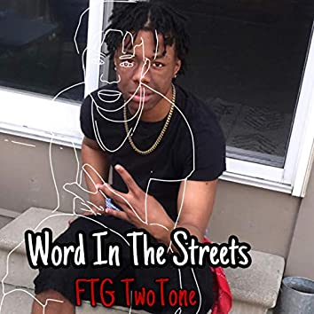 Word in the Streets (Prod-Jackwu)