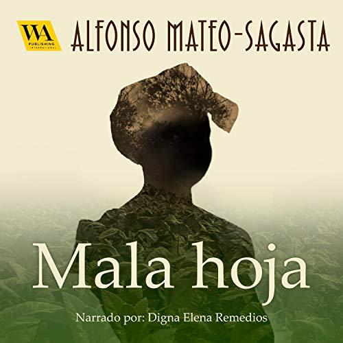 Diseño de la portada del título Mala hoja