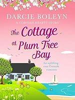 The Cottage at Plum Tree Bay: An uplifting, cosy Cornish romance (Cornish Hearts)