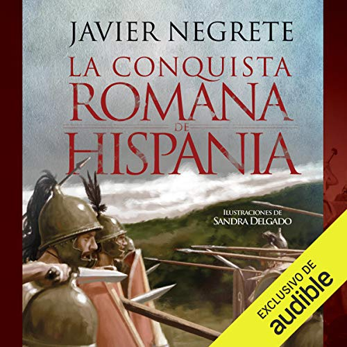 La conquista romana de Hispania [The Roman Conquest of Hispania] cover art