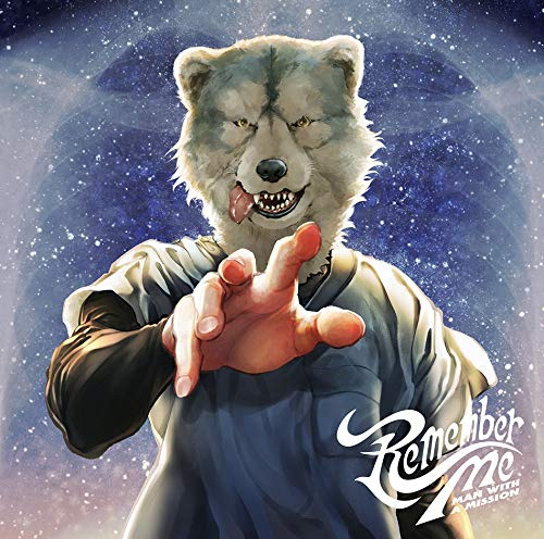 [Single]Remember Me - MAN WITH A MISSION[FLAC + MP3]