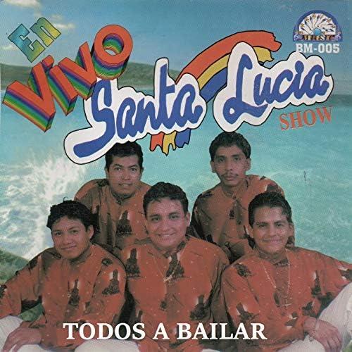 Santa Lucía Show