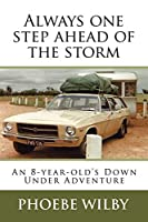 Always One Step Ahead of the Storm: An 8-year-old's Down Under Adventure